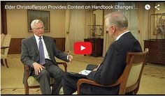 Video. Elder Christofferson addresses Handbook Changes re: Same Sex Marriage & protection for children. 11/2015