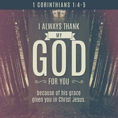 Siempre doy gracias a Dios por ustedes, pues él, en Cristo Jesús, les ha dado su gracia. Unidos a Cristo ustedes se han llenado de toda riqueza, tanto en palabra como en conocimiento. 1 Corintios 1:4-5 NVI http://bible.com/128/1co.1.4-5.NVI