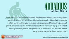 "Psychic Guild on Twitter: "" #AQUARIUS #MonthlyHoroscope :: For those of you trying to start a family, this is the month you could hear some good news or hear from a loved one or family member that they are expecting. July is the month when slowly but surely the planets are lining up and moving direct after the first 6 months of 2016 was filled with retrogrades. July really is a month to exhale and strengthen your cosmic core."""