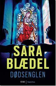 Dødsenglen af Sara Blædel, ISBN 9788771085945