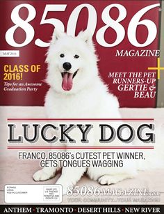 The May '16 cover of 85086 Magazine  Produced by The Media Barr, Inc.  www.themediabarr.com www.85086magazine.com