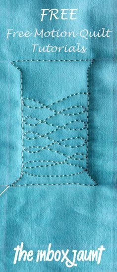 Free! Free Motion Quilt tutorials. http://theinboxjaunt.com/ (M. Bostwick shared this site on facebook today)