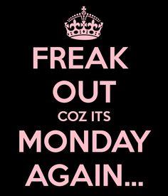 Freak out!