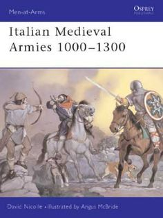 Italian Medieval Armies 1000–1300