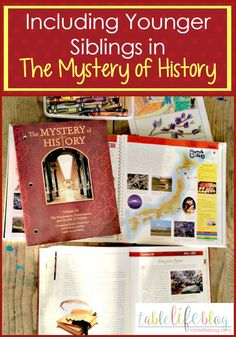 3 Ways to Include Younger Siblings in The Mystery of History Lessons in your Homeschool