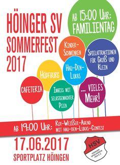 Am Samstag, dem 17.06.2017 lädt der Höinger SV die Dorfbevölkerung zum diesjährigen Sommerfest auf das Sportplatzgelände ein. Dabei erwartet die Gäste ein