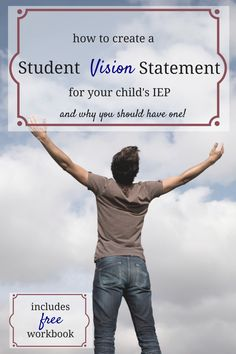 """Vision is the art of seeing the invisible."" Developing a Vision Statement for a child with an IEP is done so that the IEP team is aware of your vision and on the same page. Includes free workbook."