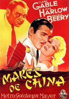 """""""China Seas"""" - Jean Harlow, Clark Gable, Wallace Beery, Rosalind Russell, and C. Aubrey Smith. Spanish 1-sheet movie poster, 1935."""