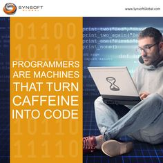 A coder's brain works 24/7. It never sleeps!  www.SynsoftGlobal.com