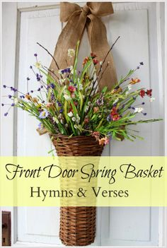 Front Door Spring Basket - Hymns and Verses