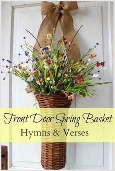 Front Door Spring Basket - Hymns and Verses