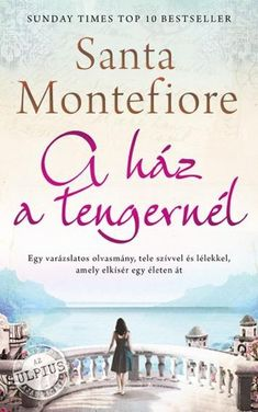 Santa Montefiore: A ház a tengernél Good Books, Books To Read, Beautiful Book Covers, Iphone Phone Cases, Iphone 11, Villa, Devon, Best Sellers, Place Card Holders