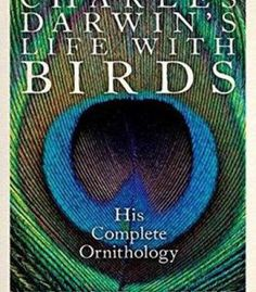Charles Darwin's Life With Birds: His Complete Ornithology PDF