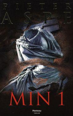 Min 1 by Pieter Aspe  (Belgian author - series)