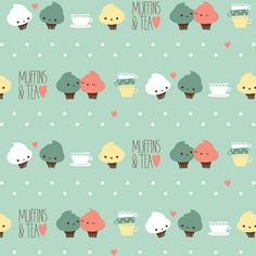 this is my dream: muffins and tea #pattern