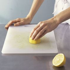 GET STAINS OUT OF A CUTTING BOARD Run the cut side of a lemon over the board to remove food stains and smells. For extra cleaning power, sprinkle it with salt or baking soda firs