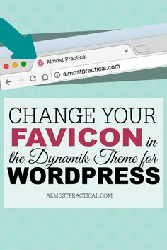 How to change your favicon in the Dynamik WordPress theme for Genesis.