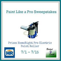 Paint Like a Pro Sweepstakes with HomeRight Pro Electric Paint Roller - Money Saving Parent ends June 15.