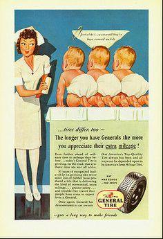 1943 WW2 Ad, General Automobile Tires, Cute Nurse and Babies -102913