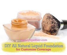 DIY All Natural Liquid Foundation from Light to Full Coverage | Beauty and MakeUp Tips