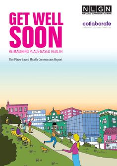 Get Well Soon: Reimagining Place-Based Health Innovation Lab, Get Well Soon, Public Health, About Uk, Health Care, Challenges, Politics, Positivity, Base