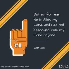 """But as for me, He is Allah, my Lord, and I do not associate with my Lord anyone."" #Quran 18:38 #Islam #Allah #JummahMubarak #Surah #Kahf #Jummah #TGIF #Tauheed #IslamicReminder #IslamicQuote #AyahOfTheDay #Muslim #Iman #faith #belief #Istiqama"