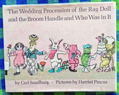 Vintage Kids' Books My Kid Loves: The Wedding Procession of the Rag Doll and the Broom Handle and Who Was in It