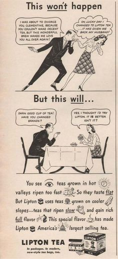 #vintageads I was about to divorce you, Clementine, because you couldn't make decent tea, but this wonderful brew makes me love you all over again!