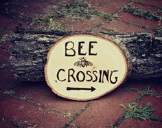 Bee Crossing Beekeepers And Garden Wood Burned Small Sign