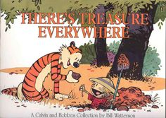 """Chuck's Stuff has this 1996 Calvin and Hobbes comic strip collection book, 'There's Treasure Everywhere' for sale for $5 (14.95 cover). Probable first print, near mint- condition. Color, and black and white strips, 176 pages, 9x12"""". Relive the glory days! #calvinandhobbes #comicstrip #billwatterson"""