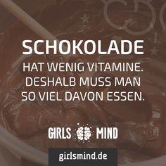 Mehr Sprüche auf: www.girlsmind.de  #schokolade #süßigkeiten #kalorien #diät…