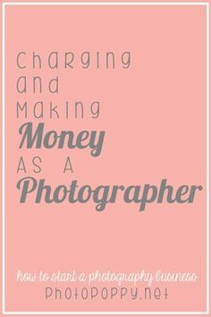 How To Make Money As A PhotographerAs exciting as it is to own and run your own photography business, be your own boss, and make your own money, one of the hardest parts (believe it or not) will be charging your clients money....and figuring out WHAT to charge. Many photographers seem to feel…