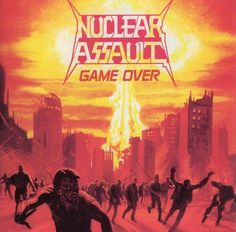 """Nuclear assault - """"Game over"""""""