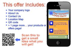 Scan the QR code to see more details about this offer. Many more options available. Visit http://howtoplaceads.com/your-mobile-website-for-20-per-month-limited-time-offer/
