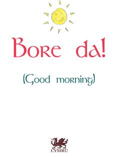 It is a gloomy day here in South Wales, so here's a little sunshine to brighten up your day! North Wales, Wales Uk, Happy Quotes, Positive Quotes, Learn Welsh, Welsh English, Welsh Words, Welsh Language, Scottish Gaelic