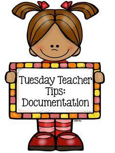 Tuesday Teacher Tips: Documentation Including a Teacher #Freebie
