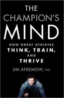 Top Sports Psychology Books for Athletes: The Champion's Mind: How Great Athletes Think, Train, and Thrive