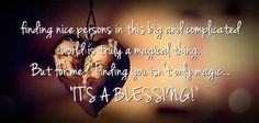 1377084071-finding-nice-person-in-this-big-and-complicated-world-is-truly-a-magical-thing-being-in-love-quote.jpg (500×239)