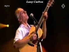 Larry Carlton Minute by Minute ((Like our Smooth Jazz Masters Page on Facebook))