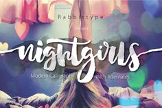 love this brushed one -- personality! Nightgirls Script by Rabbittype on @creativemarket $16.00