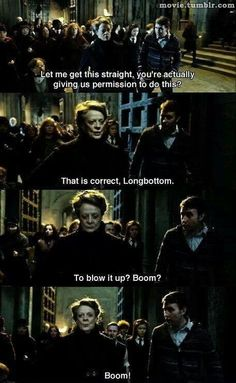 That is correct Longbottom