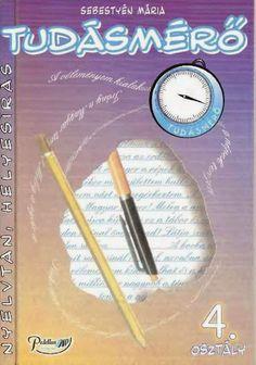 Tudásmérő helyesírás, nyelvtan 4. o PEDELLUS