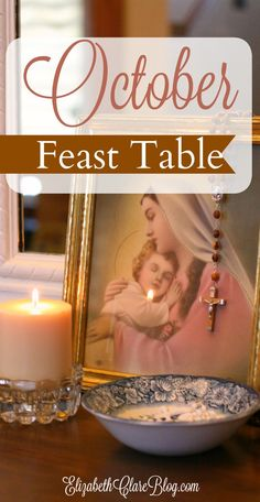 A list of feast days, book ideas, simple activities, and meals for living the liturgical month of October in the Catholic home with kids!
