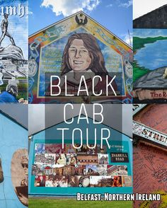Murals, the Troubles, peace lines and Belfast City... a Black Cab tour of Belfast<---heard this was a must
