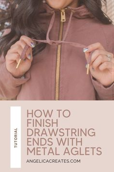 Tired of frayed and knotted drawstrings on your me-made garments? Follow this quick sewing tutorial on how to finish your drawstrings ends with metal aglets! Free Sewing, Sewing Tips, Sewing Hacks, Sewing Tutorials, Hand Sewing, How To Make Clothes, Sewing For Beginners, Learn To Sew, Sewing Techniques