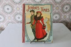 Joyous Times, Children's Stories, Antique Book, Victorian Book, Antique Children's Book With Racist Advertisement