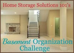 Basement organization challenge and tips. Saving for when the kids are in school!