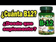 ¿Cuánta B12 debo consumir? ¿Que suplemento es mejor?