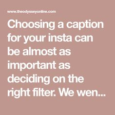 Choosing a caption for your insta can be almost as important as deciding on the right filter. We went through multiple genres of music...