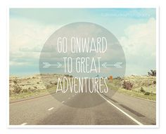 Hey, I found this really awesome Etsy listing at https://www.etsy.com/listing/158010124/inspirational-typography-print-go-onward